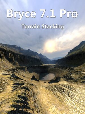 Bryce 7.1 Pro Terrain Stacking